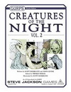 GURPS Creatures of the Night, Vol. 2